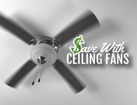 Save With Ceiling Fans
