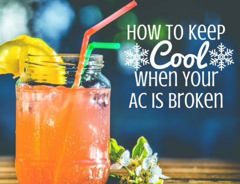 keep cool when your AC is broken