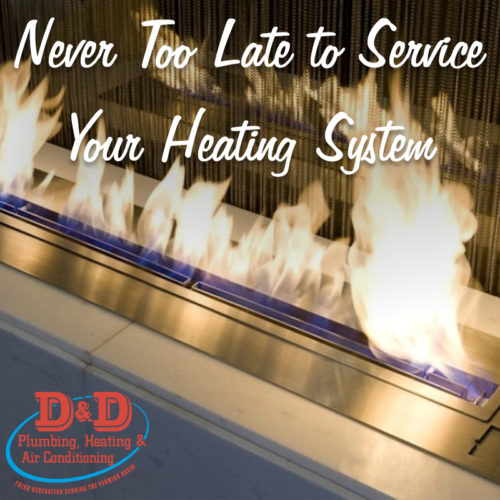 Never Too Late to Service Your Heating System