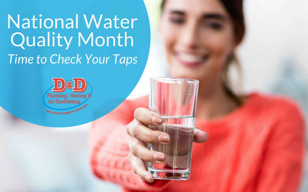 National Water Quality Month: Time to Check Your Taps