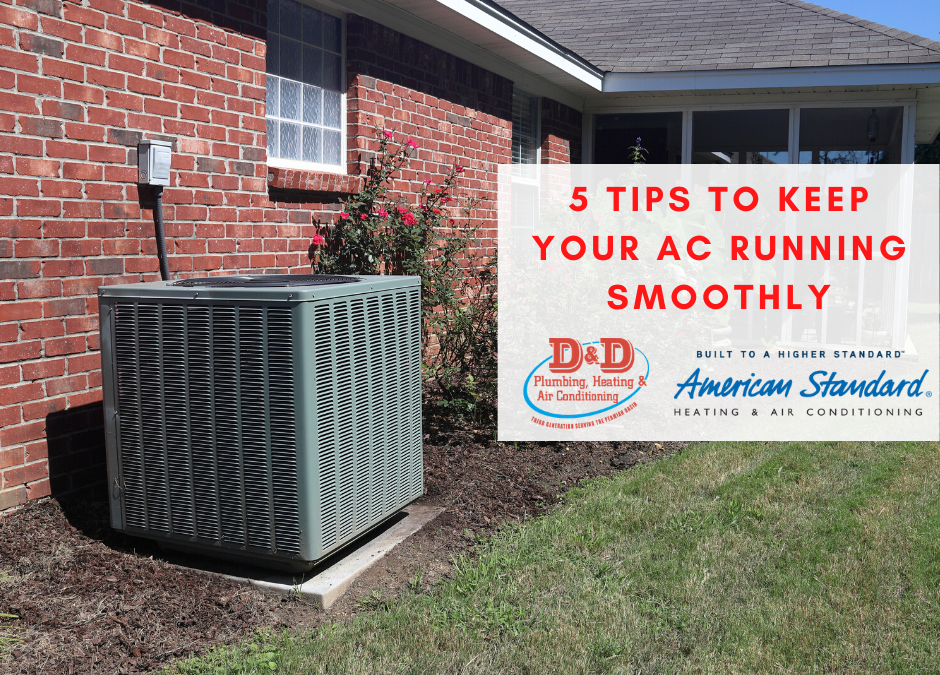 5 Tips To Keep Your Air Conditioner Running Smoothly