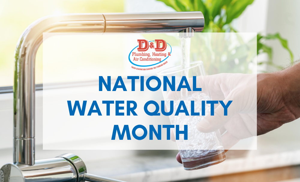 National Water Quality Month: Yes It Is That Time Again!